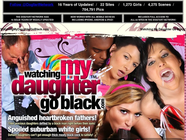 Free Watching My Daughter Go Black Account